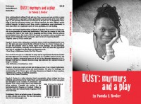 Dust: murmers and a play